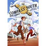 Compass South: A Graphic Novel (Four Points, Book 1) (Four Points, 1)