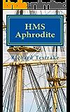 HMS Aphrodite (Sea Command Book 1)