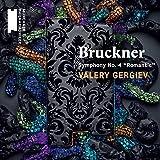 """Bruckner: Symphony No. 4, """"Romantic"""
