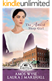 The Amish Shop Girl: Barnville Stories