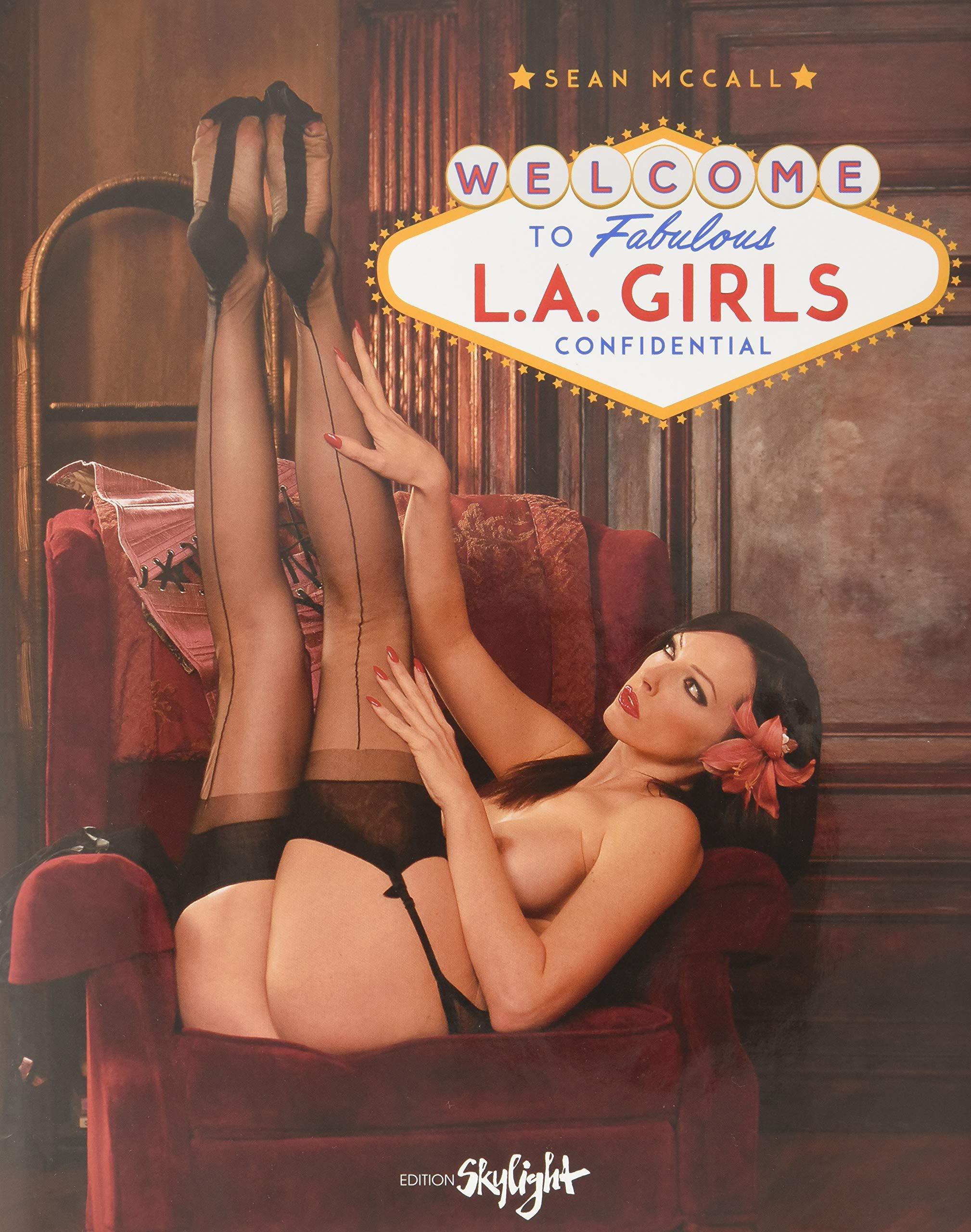 Welcome to Fabulous L.A. Girls Confidential: Englisch/Deutsche Originalausgabe.