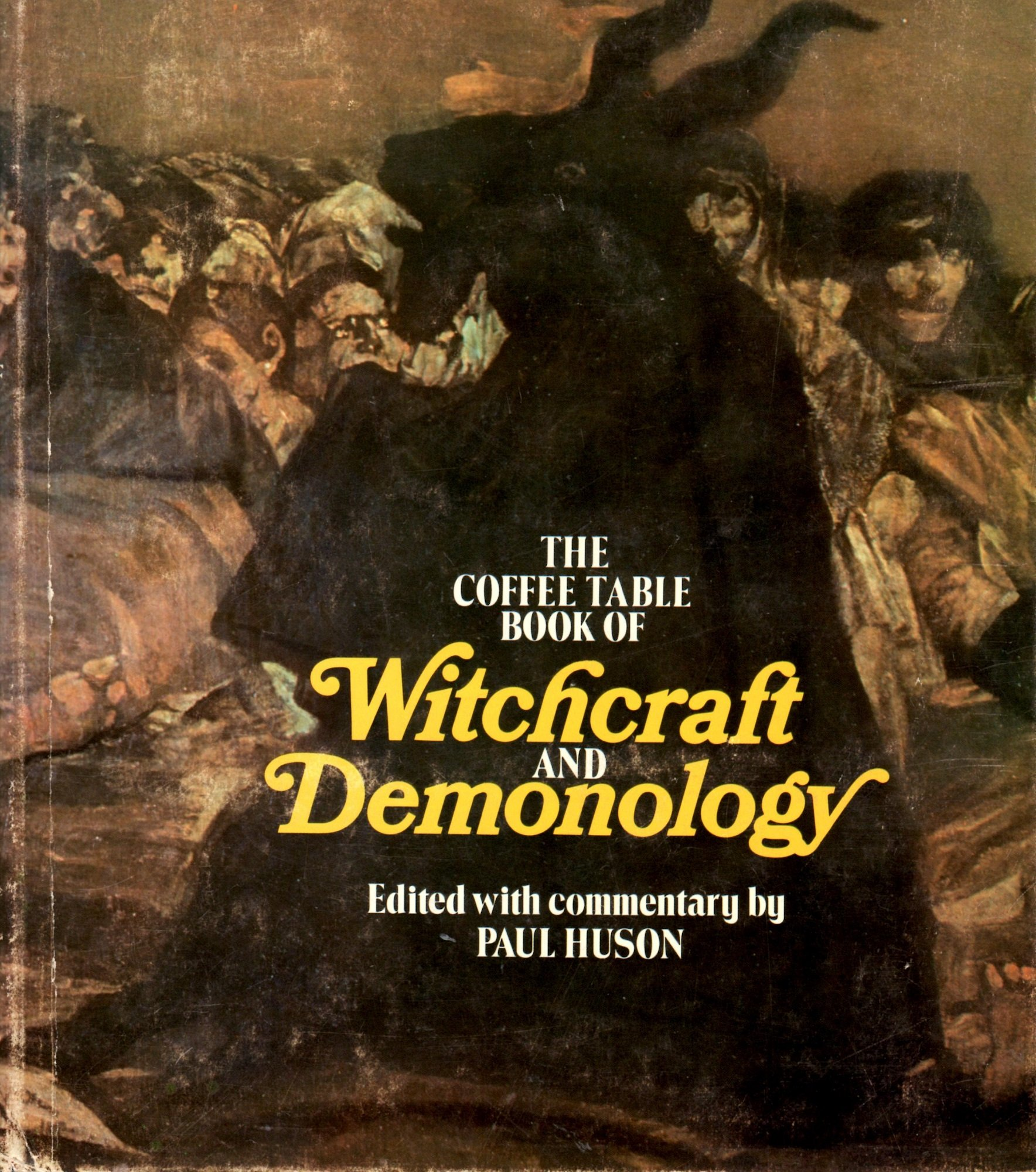the coffee table book of witchcraft and demonology paul huson