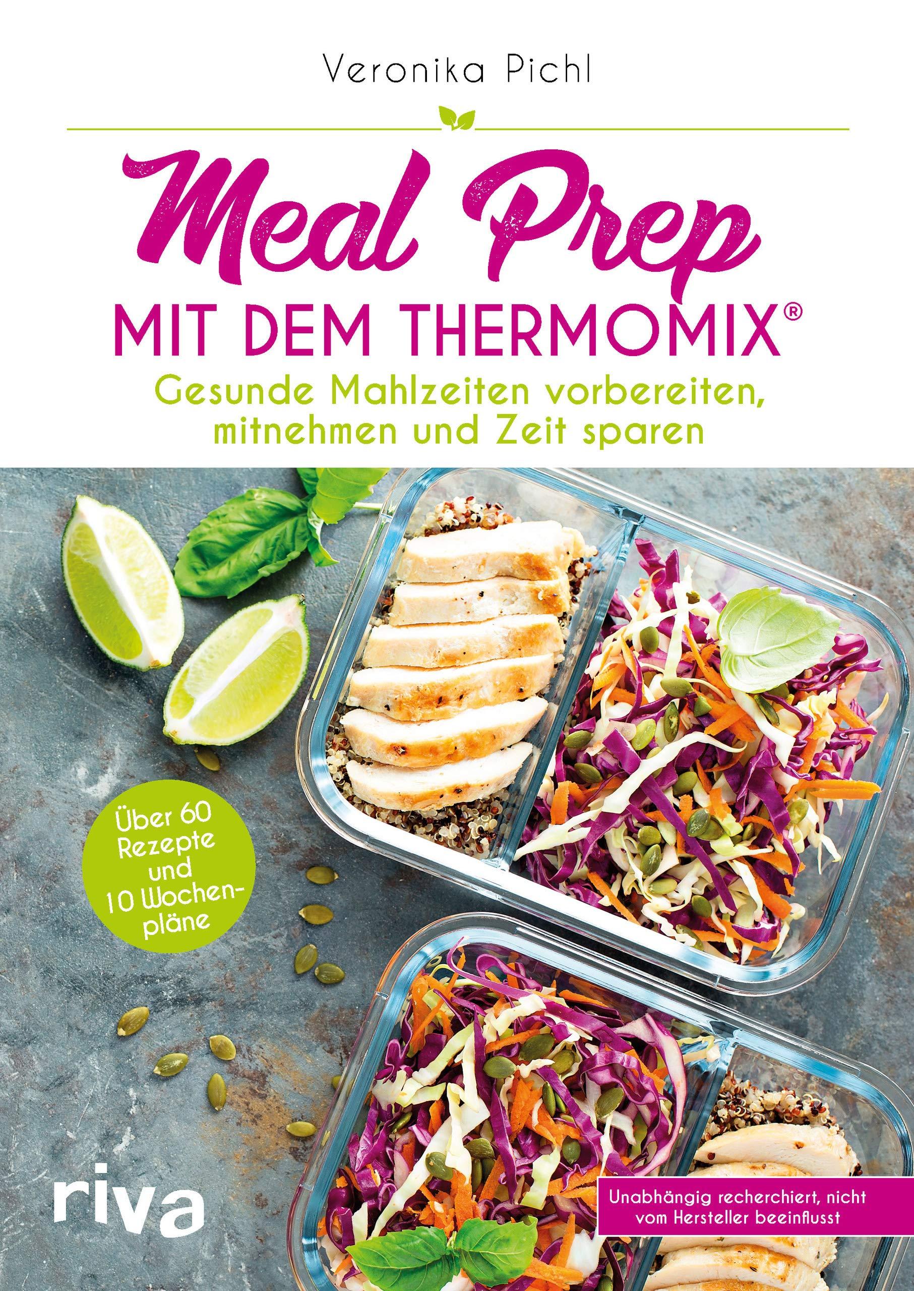 Meal Prep Mit Dem Thermomix Gesunde Mahlzeiten Vorbereiten