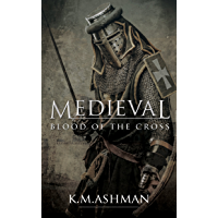 Medieval - Blood of the Cross (The Medieval Sagas Book 1) (English Edition)