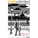 The Fat Detective in Love: a fresh, funny and addictive amateur sleuth series (The Eugene Blake Series Book 2)