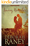 Leaving November (Clayburn Novels Book 2)