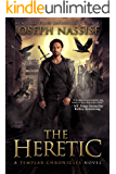 The Heretic: A Templar Chronicles Urban Fantasy Thriller (The Templar Chronicles Book 1)