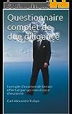 Questionnaire complet de due diligence: Exemple d'examen de terrain effectué par un investisseur chevronné (Business Angel Vade-Mecum t. 5)