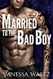 Married to the Bad Boy (Cravotta Crime Family Book 1) (English Edition)