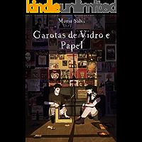 Garotas de Vidro & Papel (Portuguese Edition) book cover