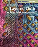 Layered Cloth: The Art of Fabric Manipulation