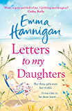 Letters to My Daughters: The Number One bestselling novel full of warmth, emotion and joy