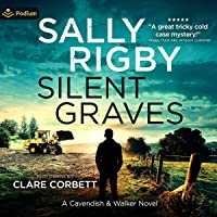 Silent Graves: A Cavendish & Walker Novel, Book 9