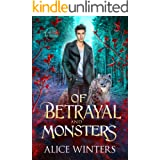 Of Betrayal and Monsters (Winsford Shifters Book 2)