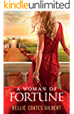 A Woman of Fortune (Texas Gold Collection Book #1) (Texas Gold series)