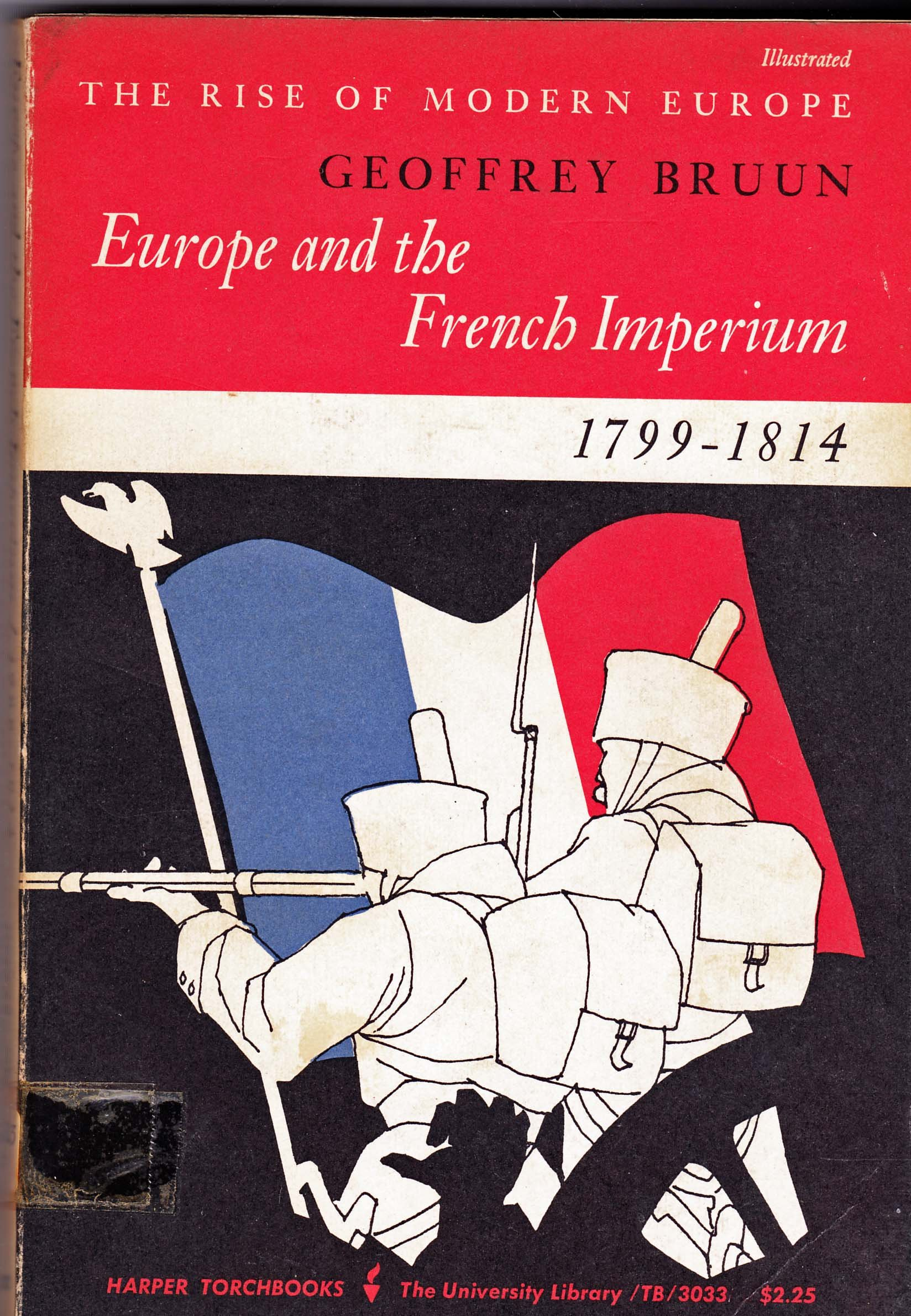 Europe and the French Imperium, 1799-1814 (Torchbooks)