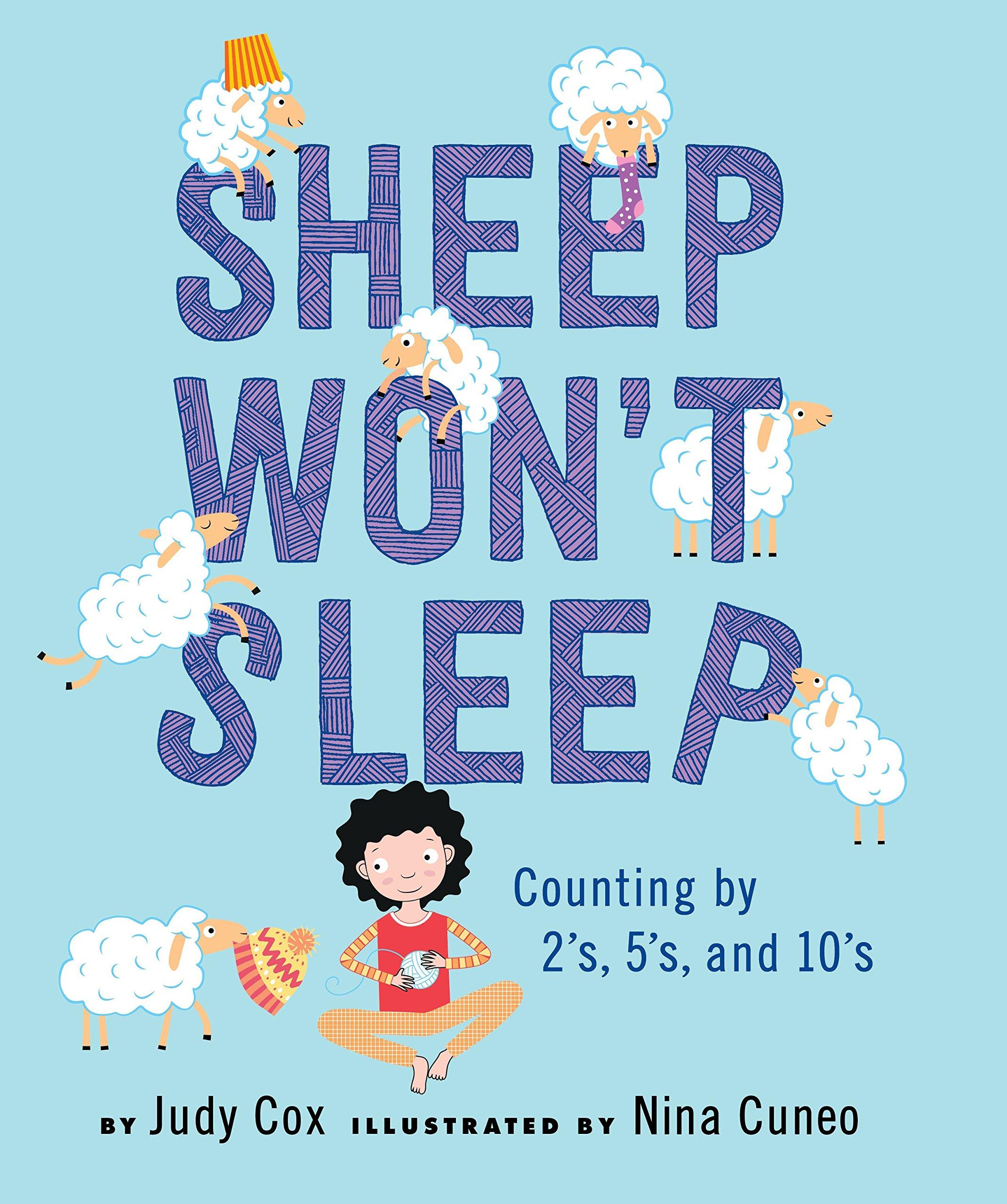 Sheep Won\'t Sleep: Counting by 2s, 5s, and 10s: Judy Cox, Nina Cuneo ...