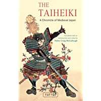 The Taiheiki: A Chronicle of Medieval Japan - translated with an introduction and notes