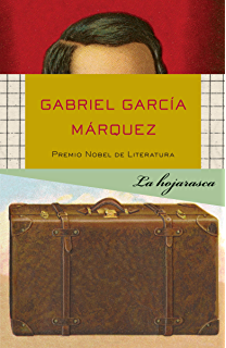 La hojarasca (Spanish Edition)