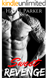 Sweet Revenge (Los Banditos Book 2)