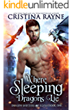 Where Sleeping Dragons Lie (Dragon Shifters of Elysia Book 1)