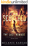 Scorched: The Last Nomads (The Burnt Earth Series Book 1) (English Edition)