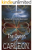 The Queen of Carleon (The Legends of Avalyne Book 1)