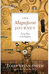 The Magnificent Journey: Living Deep in the Kingdom (Apprentice Resources) Hardcover