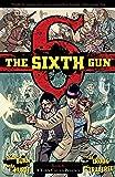 The Sixth Gun Vol. 4: A Town Called Penance