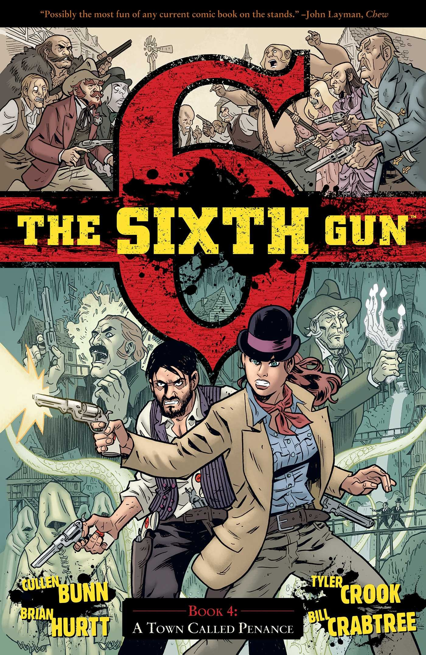 Download The Sixth Gun Vol. 4: A Town Called Penance ebook