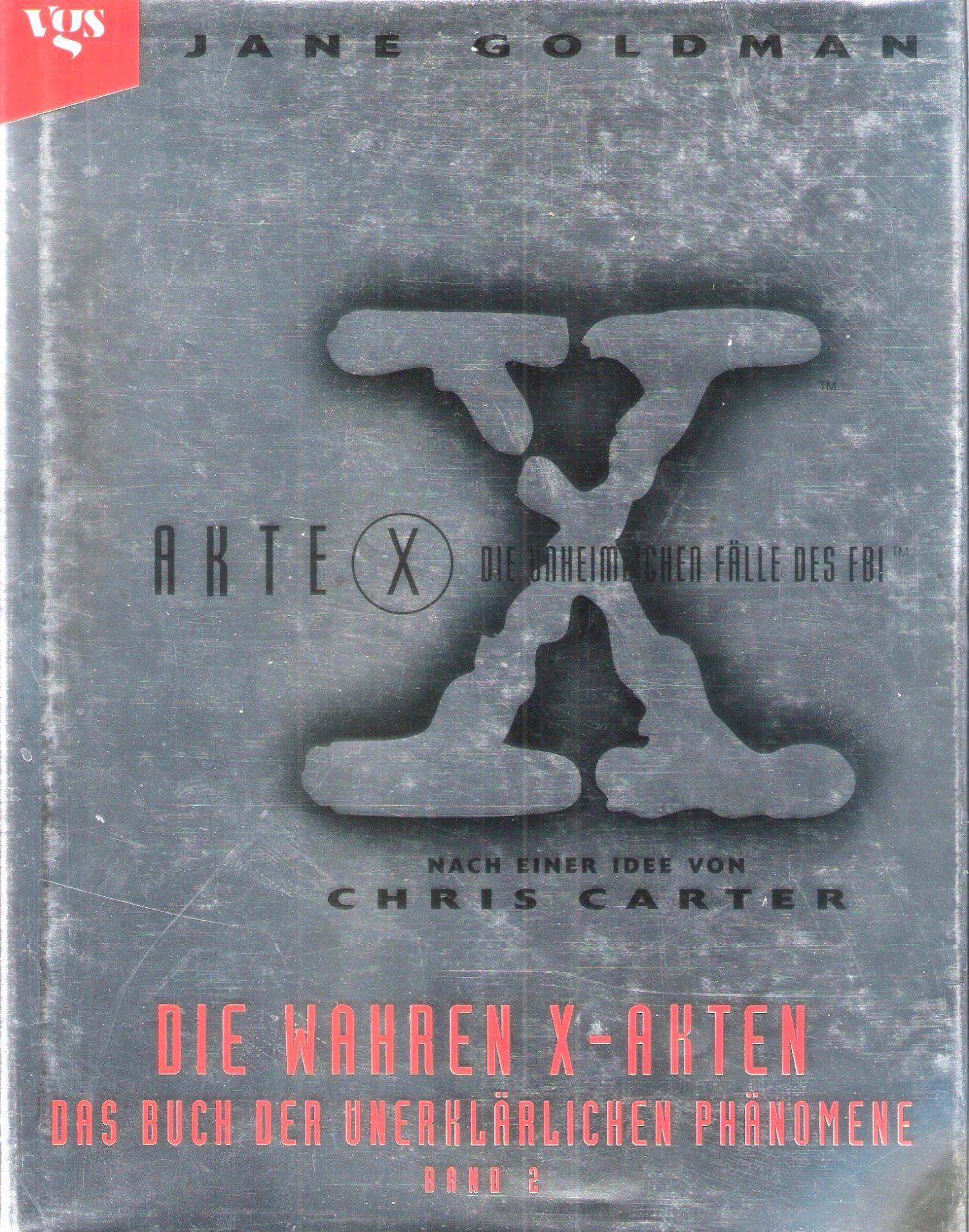 Akte X. Das Buch der unerklärlichen Phänomene 2