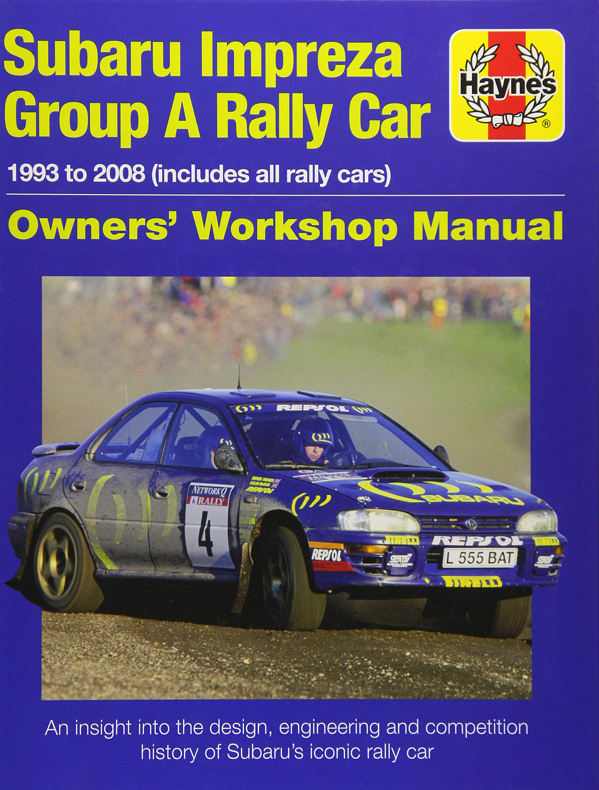 Subaru Impreza WRC Rally Car (Owners' Workshop Manual): Andrew van de  Burgt: 9781785211102: Amazon.com: Books
