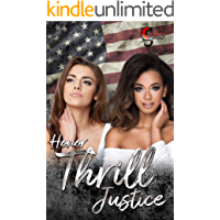 Honor, Thrill, Justice (Female Lovestories by Casey Stone 7)