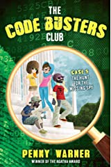 The Hunt for the Missing Spy (The Code Busters Club Book 5) Kindle Edition
