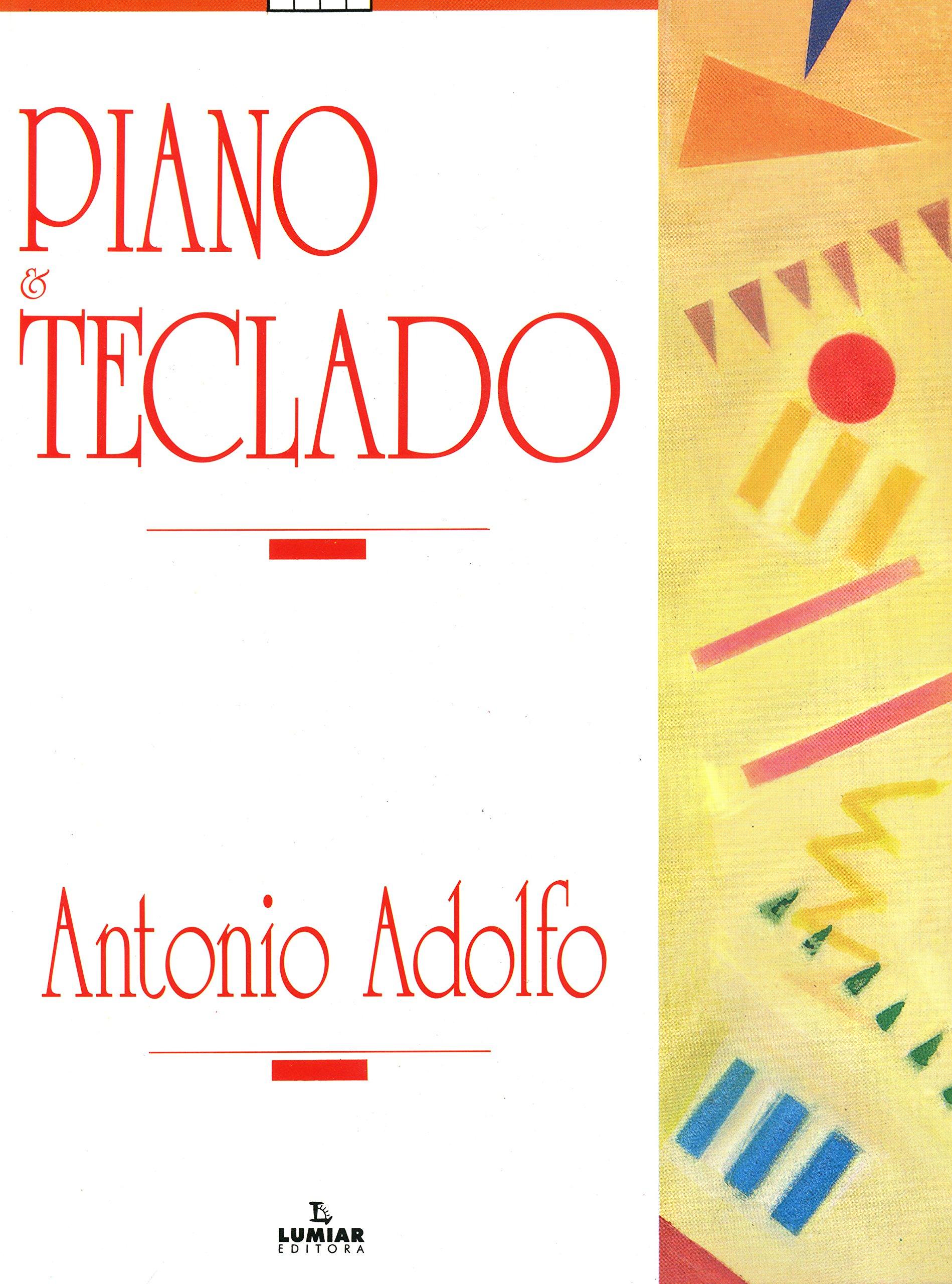 Piano e Teclado (Portuguese Brazilian) Paperback – 2009