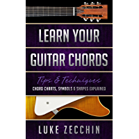 Learn Your Guitar Chords: Chord Charts, Symbols & Shapes Explained (Book + Online Bonus) book cover