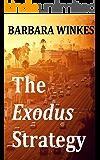 The Exodus Strategy