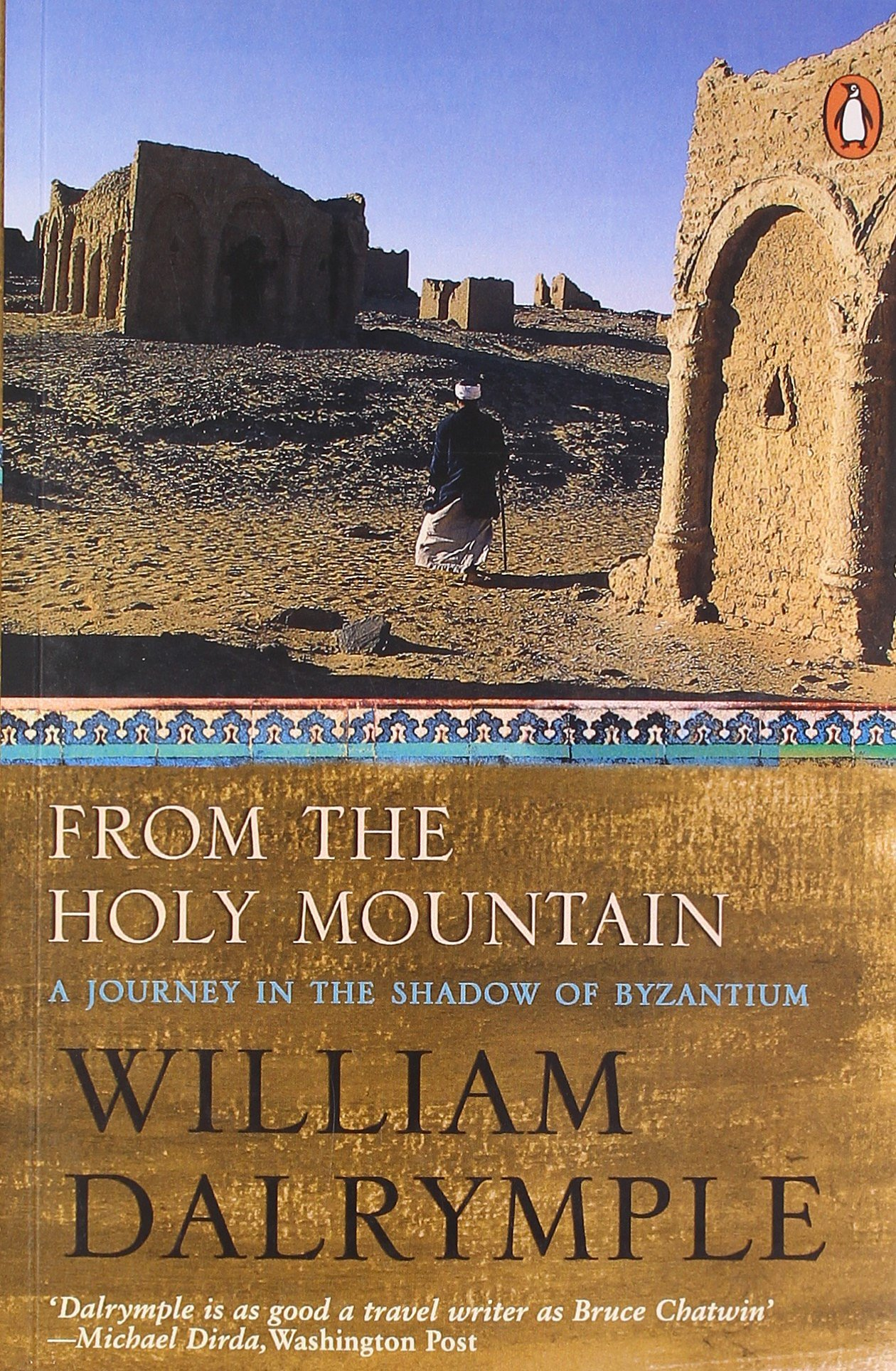 Buy From The Holy Mountain: A Journey In The Shadow Of Byzantium Book  Online at Low Prices in India | From The Holy Mountain: A Journey In The  Shadow Of Byzantium Reviews