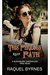 This Perilous Path: A Blackburn Chronicles Free Read