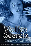 Wolfen Secrets (The Western Werewolf Legend #3): Book 3 of The Western Werewolf Legend