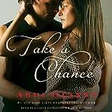 Take a Chance: Rosemary Beach, Book 6
