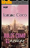 Dulce como el azúcar (HQÑ) (Spanish Edition)