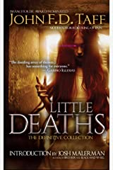 Little Deaths: The Definitive Collection Kindle Edition