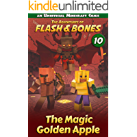The Magic Golden Apple: Minecraft Books for Kids (Flash and Bones Book 10)