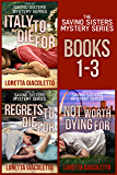 The Savino Sisters Mystery Series: Books 1 - 3
