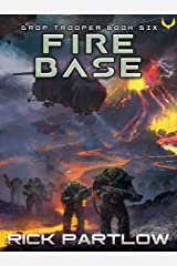 Fire Base (Drop Trooper Book 6) Kindle Edition