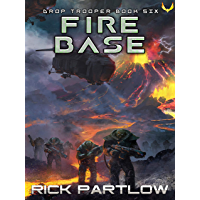 Fire Base (Drop Trooper Book 6) (English Edition)