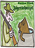 Jägerschnitzel (German Edition)