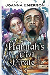 Hannah's Civil Pirate Kindle Edition
