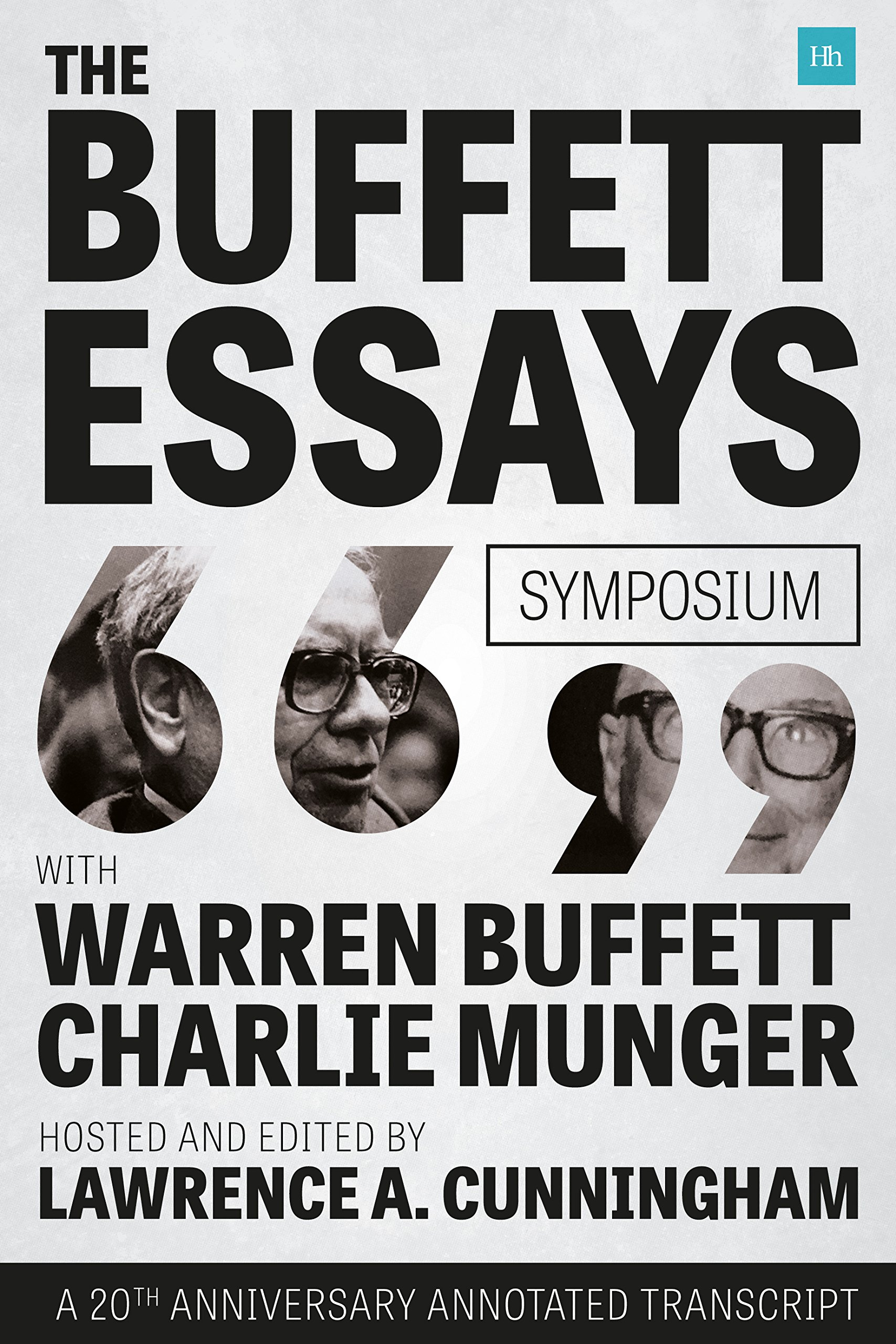 com the buffett essays symposium a 20th anniversary  com the buffett essays symposium a 20th anniversary annotated transcript 9780857195388 lawrence a cunningham books